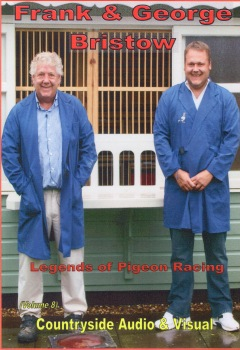 Legends of Pigeon Racing - Frank & George Bristow