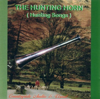 The Hunting Horn - Hunting Songs - C.D.